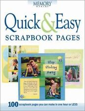 Quick & Easy Scrapbook Pages (Memory makers)-ExLibrary