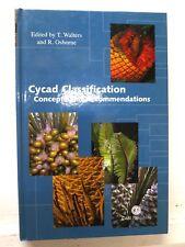 Cycad Classification: Concepts & Recom..., Walters & Osborne, 2004, CABI - VGd