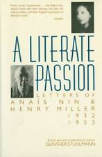 A Literate Passion: Letters of Anas Nin & Henry Miller, 1932-1953 Anais Nin