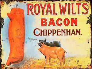 ROYAL WILTS BACON CHIPPENHAM metal Retro Aluminium tin Sign   SHABBY CHIC