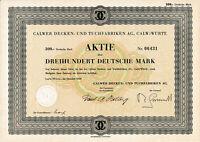 Calwer Decken- und Tuchfabriken AG Calw Aktie 1959 + Kupons Württemberg.Nagold