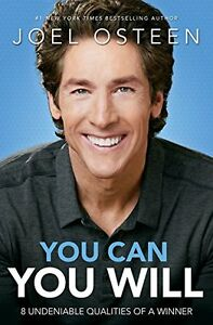 You Can, You Will: 8 Undeniable Qualities of a Winner by Joel Osteen