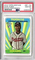2018 Topps Heritage Rookie Performers #RP-OA OZZIE ALBIES PSA GEM MINT 10