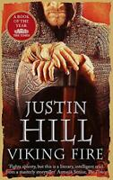 Viking Fire by Hill, Justin, Paperback Used Book, Good, FREE & FAST Delivery