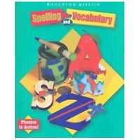Houghton Mifflin Spelling and Vocabulary: Student Book (consumable/ball and stic