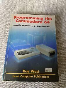Programming the Commodore 64:  Raeto Collin West, Computer Book (1985)