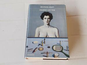 MICHELE MARI: RONDINI SUL FILO (Mondadori - Prima Edizione 1999)