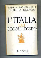 Idro Montanelli - Roberto Gervaso # L'ITALIA DEI SECOLI D'ORO # Rizzoli 1973