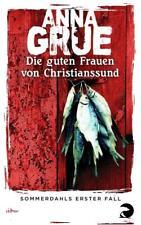 Anna Grue, Die guten Frauen von Christianssund