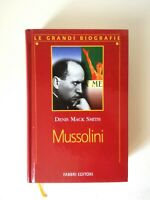 Mussolini biografia di Denis Mack Smith