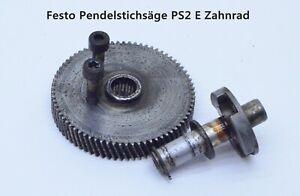 Festo Pendelstichsäge PS2 E Zahnrad