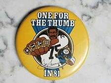 "Vintage 1981 One For Thumb Mean Joe Greene Pittsburgh Steelers 3.5""  Button"