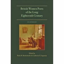 British Women Poets of the Long Eighteenth Century: An Anthology by Johns...