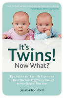 It's Twins! Now What?: Tips, Advice and Real-lif, Bomford, Jessica, New