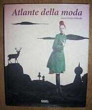 LAURA ECEIZA NEBREDA - ATLANTE DELLA MODA - 2009 LOGOS (PK)