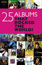 NEW 25 Albums That Rocked Your World by Chris Charlesworth