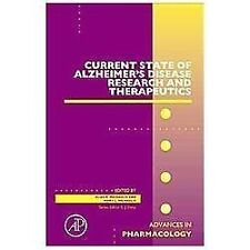 Advances in Pharmacology: Current State of Alzheimer's Disease Research and...