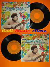 LP 45 7'' RENATO RASCEL Bambina dagli occhi neri Renatino 1970 italy(*)cd mc dvd