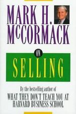 On Selling by Mark H. McCormack (1996, Hardcover)