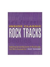 Inside Classic Rock Tracks Learn to Writing Recording Techniques Tips MUSIC BOOK