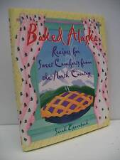 Book, Baked Alaska, Recipes by Sarah Eppenbach, 1997