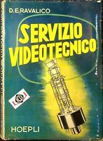 SERVIZIO VIDEOTECNICO Domenico Eugenio Ravalico edizioni Hoepli 1955