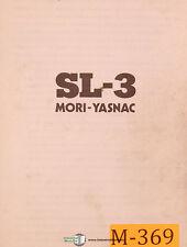 Mori Seiki Yasnac SL-3, Lathe Instructions and Maintenance Manual 1983