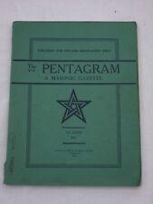The Pentagram Gazette Vol. XXXII 1947 Eastern Archipelago & Middle East Masons