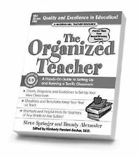 The Organized Teacher: A Hands-On Guide to Setting Up and Running a Terrific Cla