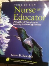Nurse As Educator 3rd Edition By Susan Bastable Text Book Paper Back