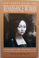 THE INVENTION OF THE RENAISSANCE WOMAN - PAMELA JOSEPH BENSON