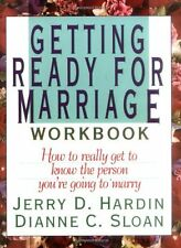 Getting Ready for Marriage Workbook : How to Reall