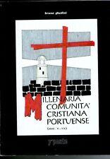 GHEDINI Millenaria comunità cristiana portuense Portomaggiore Ferrara 7° Ponte