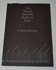 The Royal Deeside Railway Line A Short History Louise Millar 1982 Aberdeen