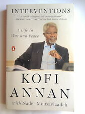 Interventions : A Life in War and Peace by Kofi Annan (2013, Paperback)
