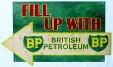 FILL UP WITH BRITISH PETROLEUM 560x330 ALL WEATHER, DIE CUT METAL SIGN AGED LOOK