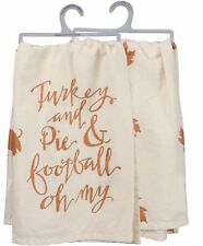 "Tea Towel~Thanksgiving ""Turkey and Pie & Football Oh My""~28""~Hand/Ki tchen/Dish"