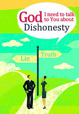 GOD I NEED TO TALK TO YOU about Dishonesty (For Adults) Michael Newman NEW