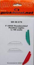 Quickboost 1/48 F-105D Thunderchief Feux de position # 48279