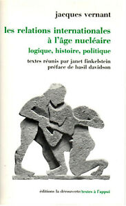 Jacques Vernant - Les relations internationales à l'âge nucléaire - 1987