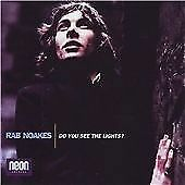 Do You See The Lights?, Rab Noakes, Audio CD, New, FREE & Fast Delivery