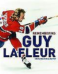 Remembering Guy Lafleur by Craig Macinnis (2004, Hardcover)