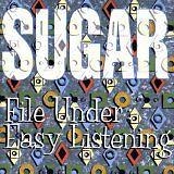 SUGAR - File under : easy listening - CD Album