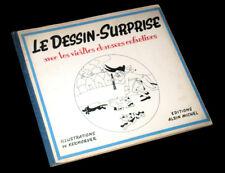 Le dessin surprise avec les vieilles chansons enfantines 1947 illust. Kermover