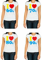 I LOVE THE 60s-70s-80s-90s Ladies, woman Fancy Dress Costume Party T Shirt