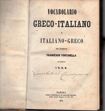 VOCABOLARIO GRECO - ITALIANO e viceversa del sac. Francesco Fontanella (NA 1868)