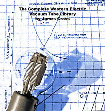 The Complete Western Electric Vacuum Tube Library