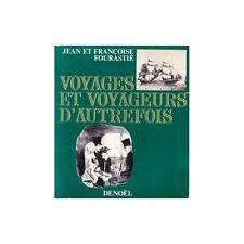 VOYAGES ET VOYAGEURS D'AUTREFOIS / FOURASTIE 1972