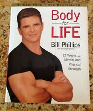 Body For Life Bill Phillips 12 Week Mental Physical Strength Weight Loss Program