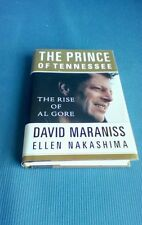 The Prince of Tennessee : The Rise of Al Gore Ellen Y. Nakashima  David Maraniss